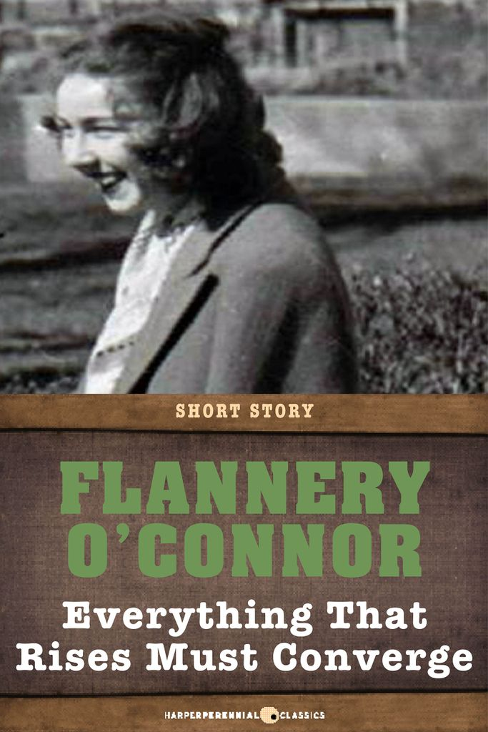 an analysis of racism in the short story everything that rises must converge by flannery oconnor