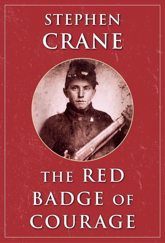 the effects of war on soldiers in stephen cranes the red badge of courage
