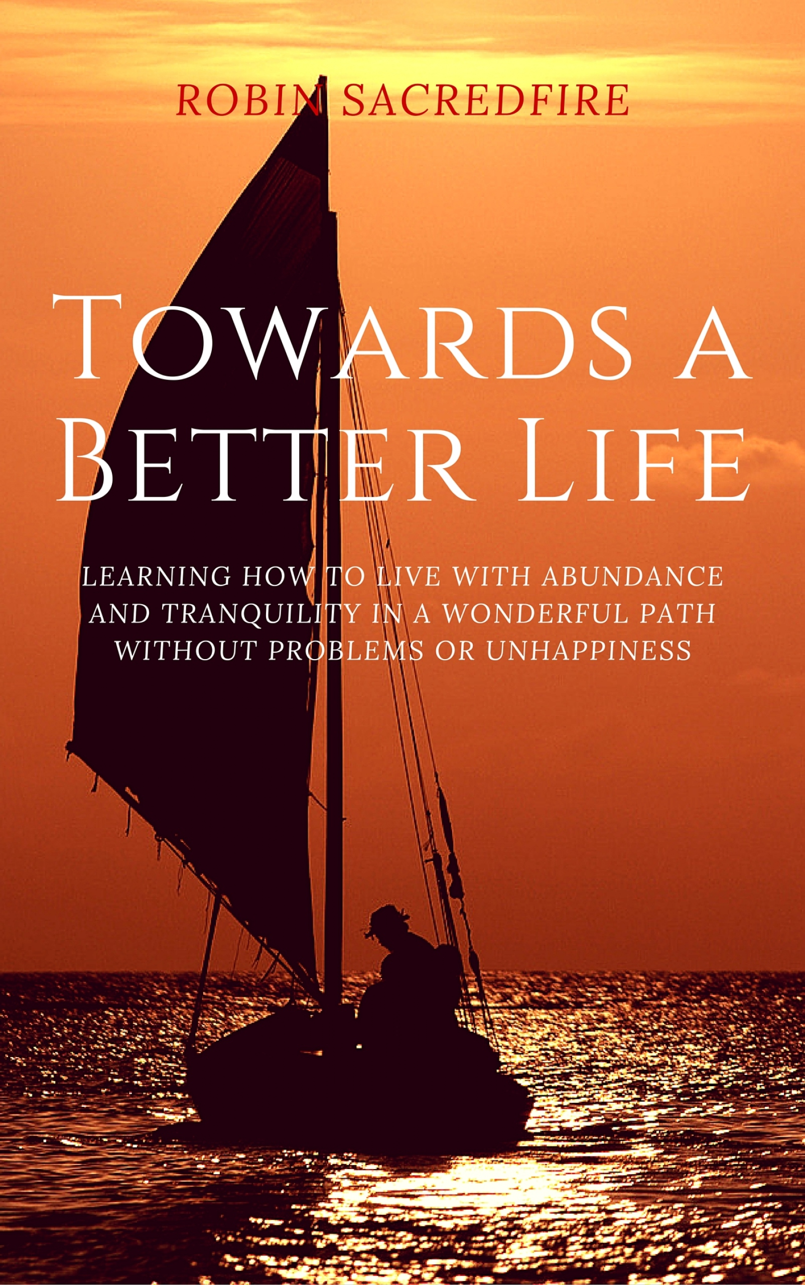 Towards a Better Life