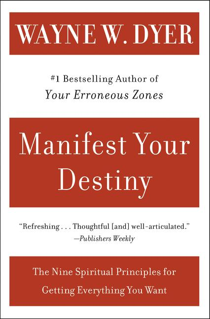 Manifest Your Destiny