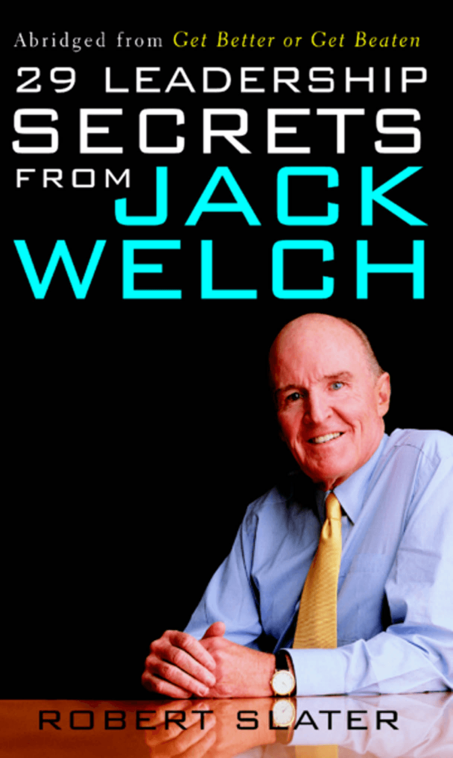 jack welchs leadership Ges two decade transformation: jack welchs leadership case solution,ges two decade transformation: jack welchs leadership case analysis, ges two decade transformation: jack welchs leadership case study solution, ges two- decade transformation: jack welch's leadership question 1 jack welch faced some.