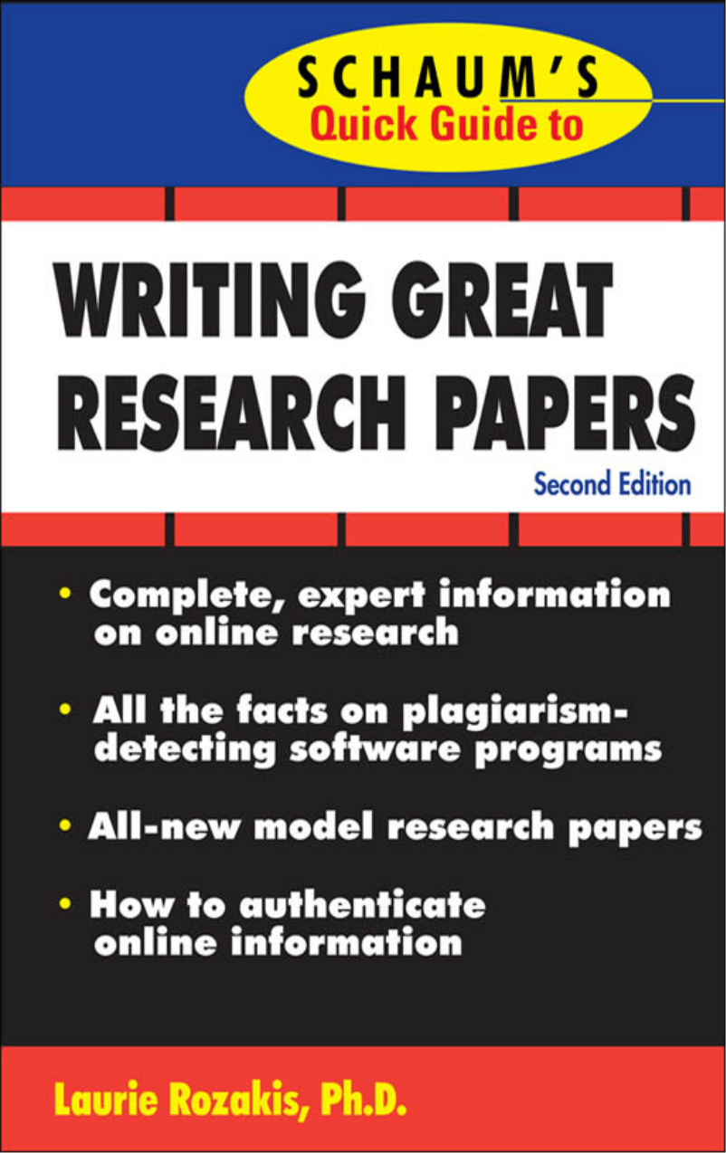 schaums quick guide to writing great research papers Schaum's quick guide to writing great essays has 1 available look to schaum's quick guides for schaum's quick guide to writing great research papers.