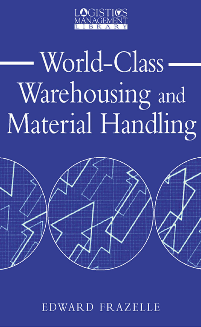 World-Class Warehousing and Material Handling