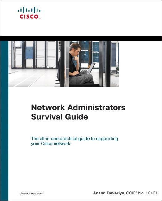 Network Administrators Survival Guide