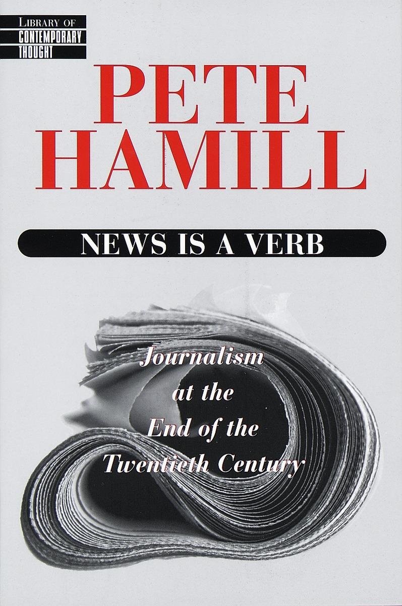News Is a Verb