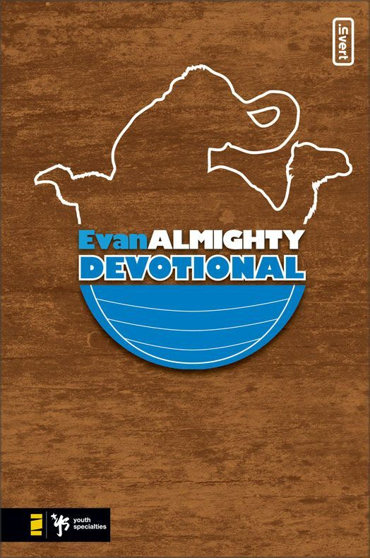 Evan Almighty Devotional