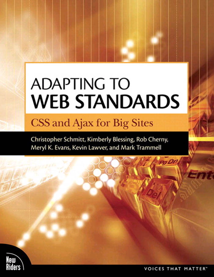 Adapting to Web Standards