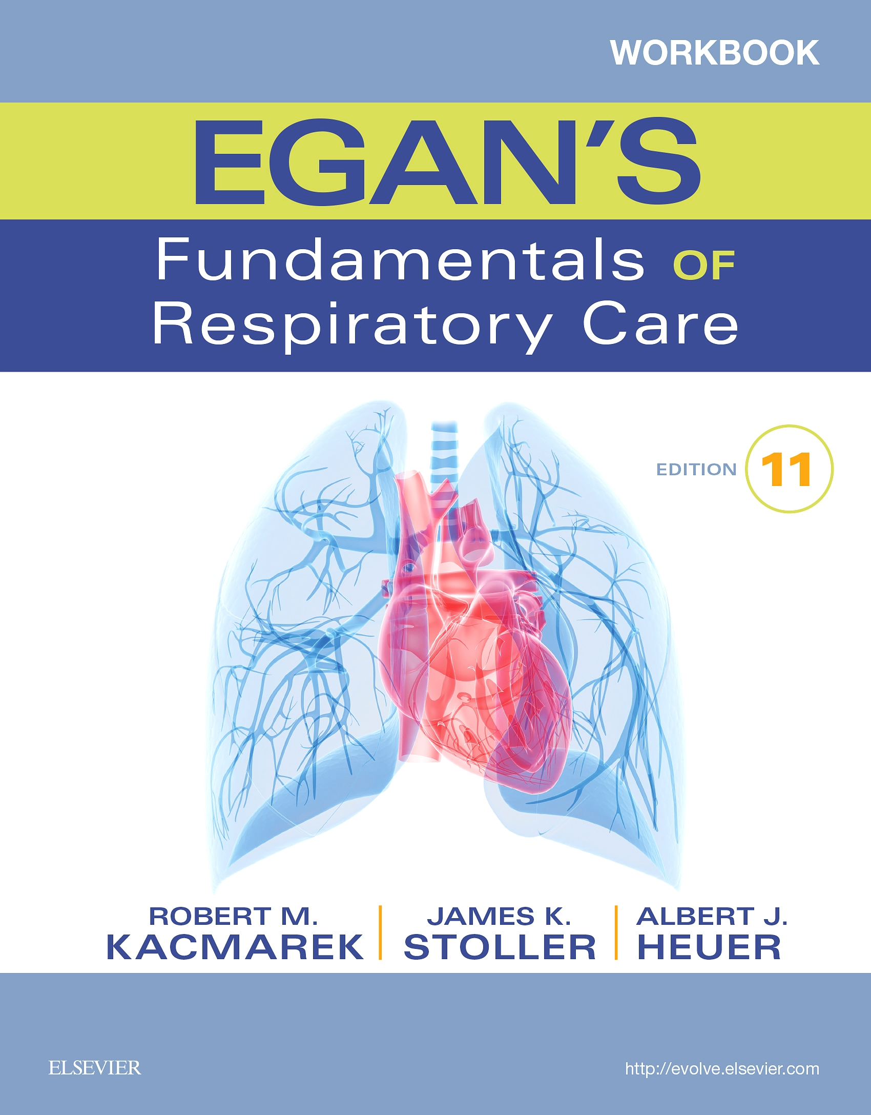 Workbook for Egan's Fundamentals of Respiratory Care - E-Book