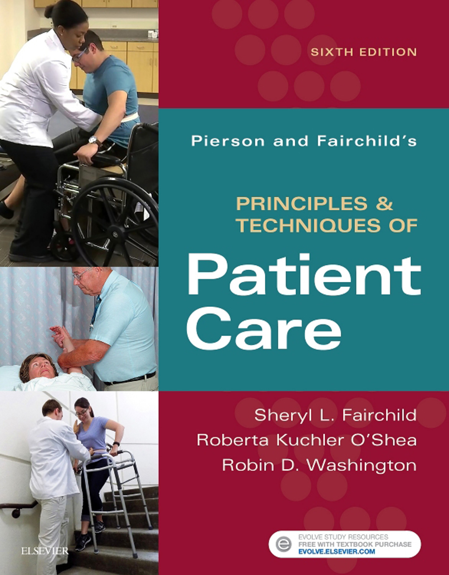 Pierson and Fairchild's Principles & Techniques of Patient Care - E-Book