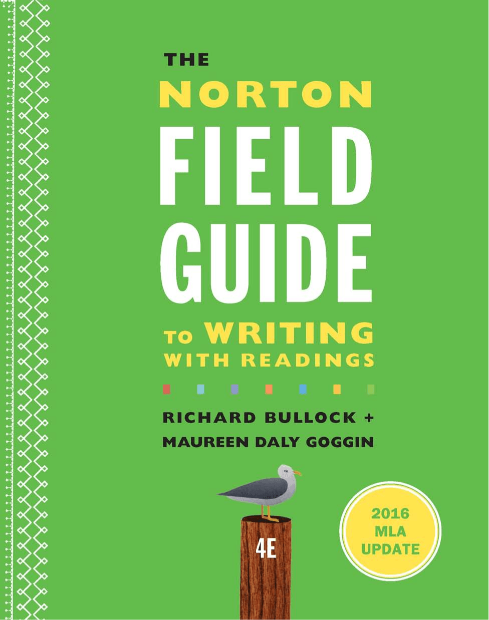 The Norton Field Guide to Writing with Readings (Fourth Edition)