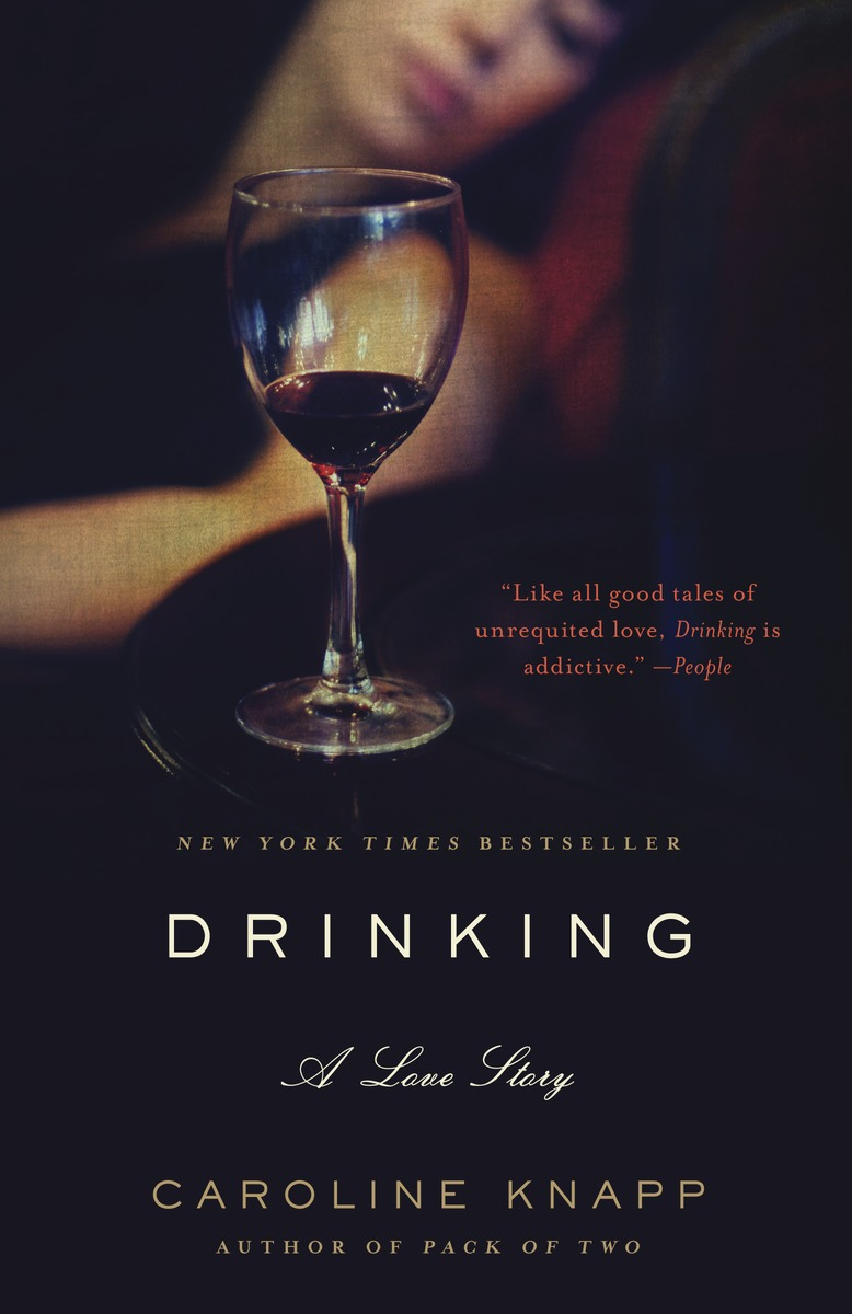 a personal battle with alcoholism in drinking a love story by caroline knapp Drinking: a love story by caroline knapp, the dial press, $2295, 254 pp terry: my daughter's life-and-death struggle with alcoholism by george mcgovern, villard, $21, 206 pp.