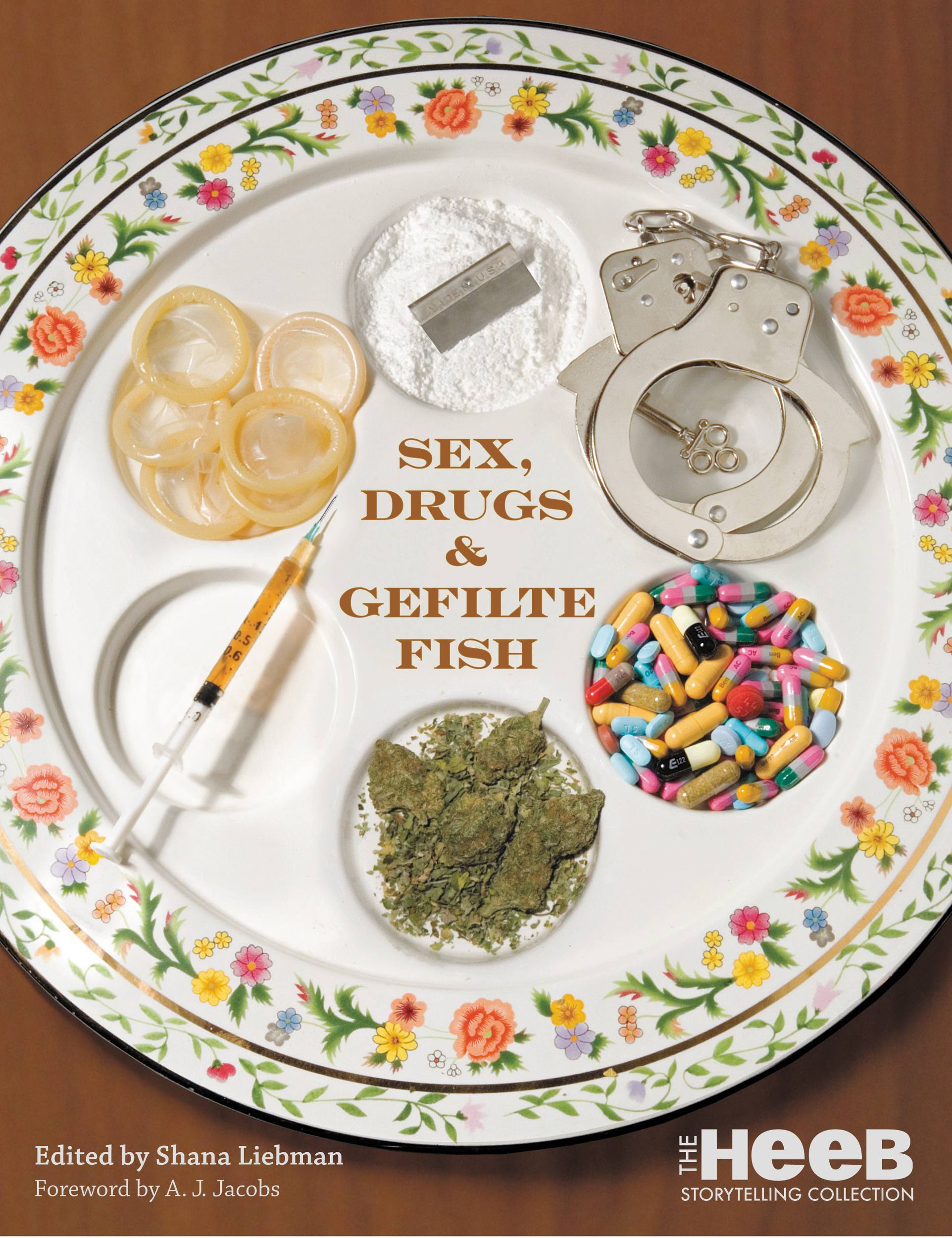Sex, Drugs & Gefilte Fish