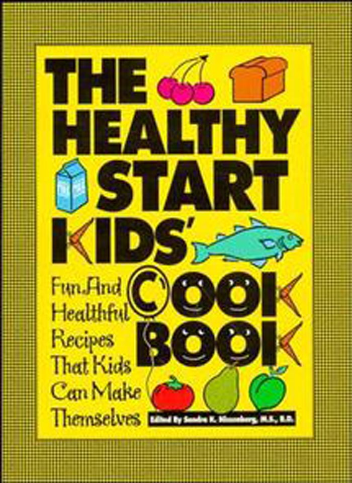 The Healthy Start Kids' Cookbook