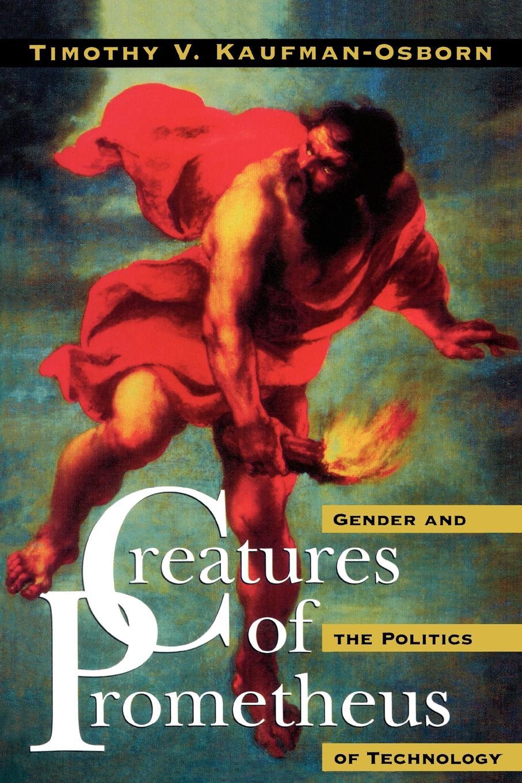 Creatures of Prometheus
