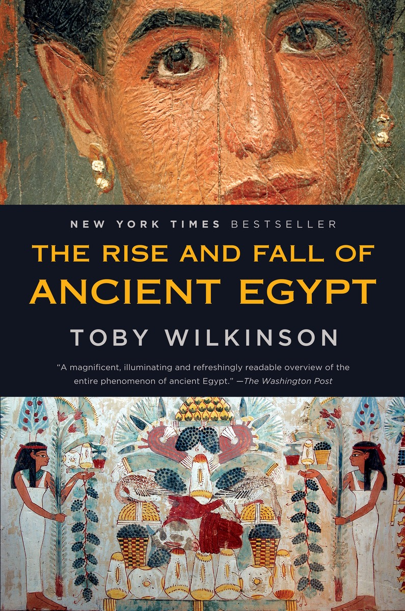 the rise and fall of ancient egypt Editions for the rise and fall of ancient egypt: the history of a civilisation from 3000 bc to cleopatra: 0747599491 (hardcover published in 2010), (kind.