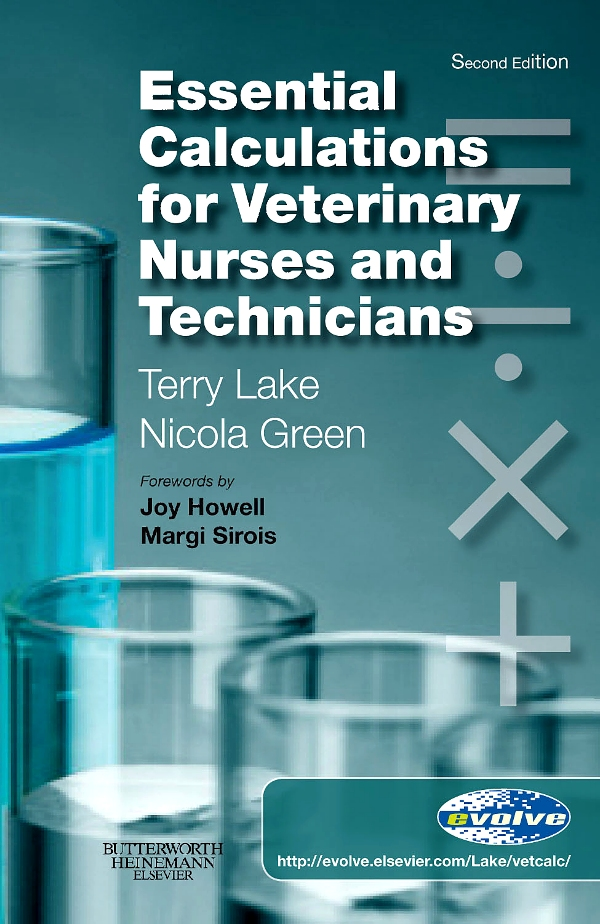 Essential Calculations for Veterinary Nurses and Technicians - E-Book