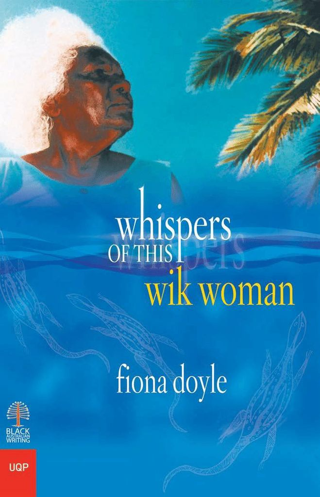 Whispers of This Wik Woman