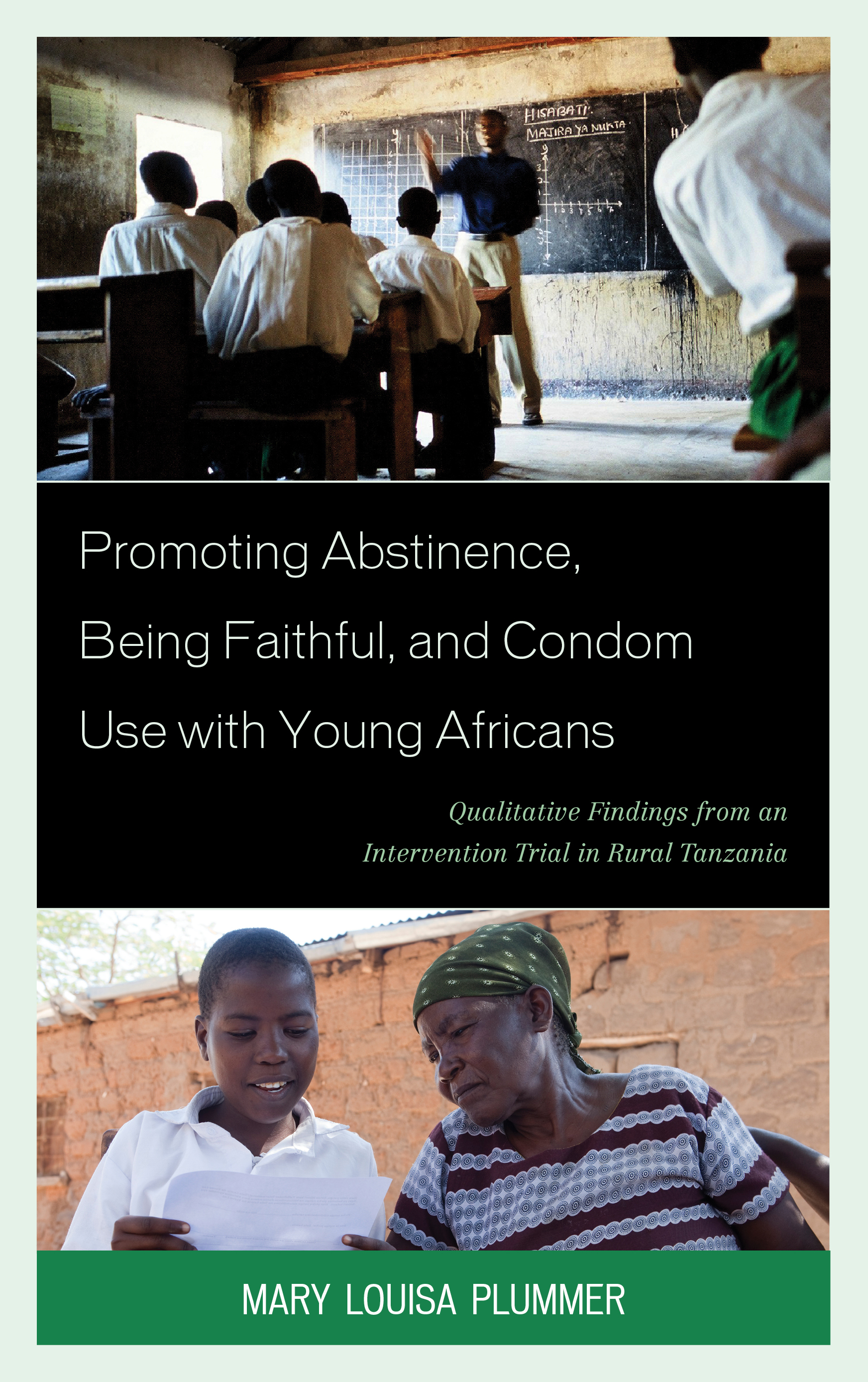 Promoting Abstinence, Being Faithful, and Condom Use with Young Africans