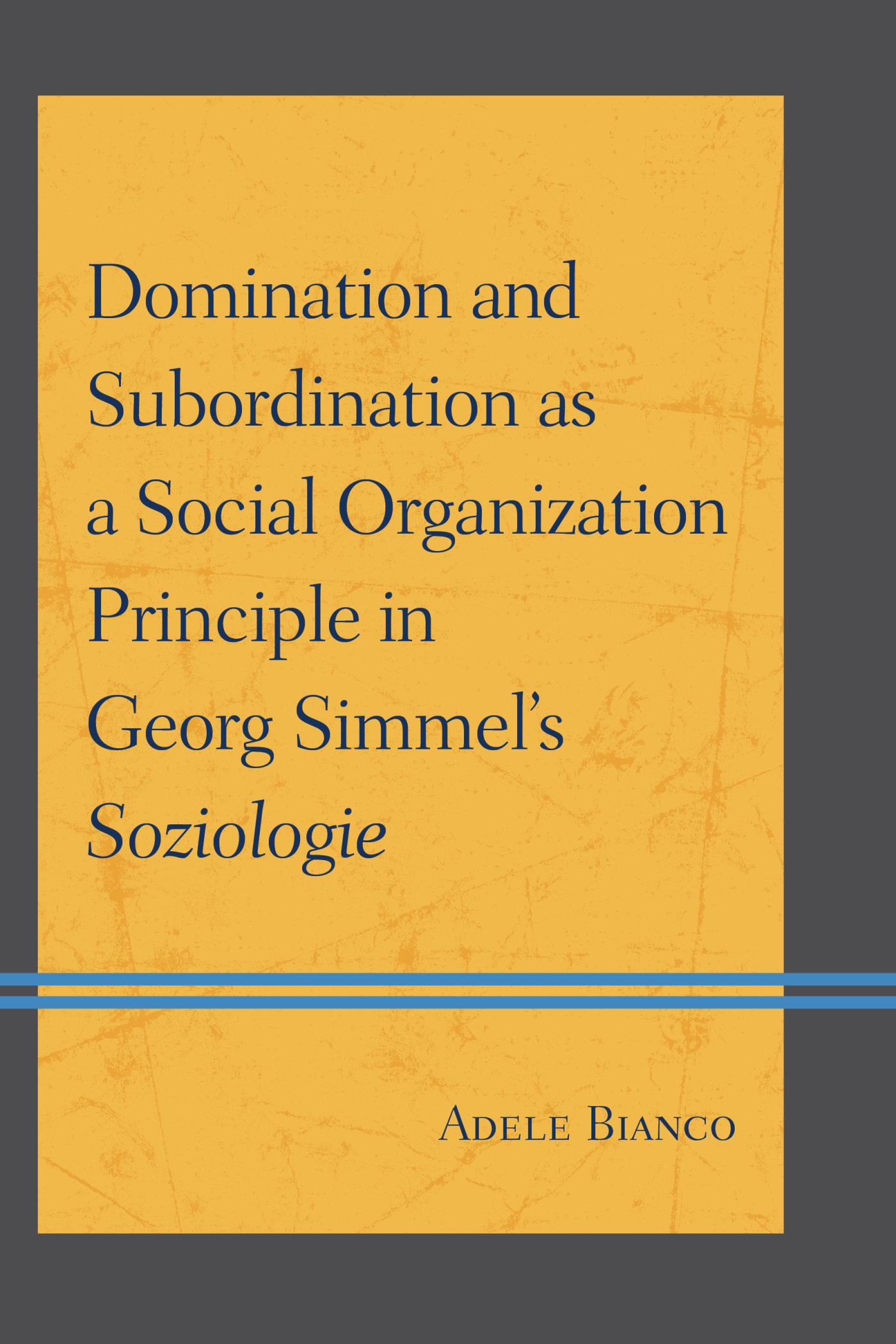 georg simmel domination and freedom