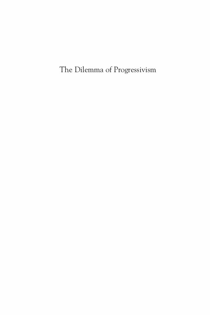 The Dilemma of Progressivism