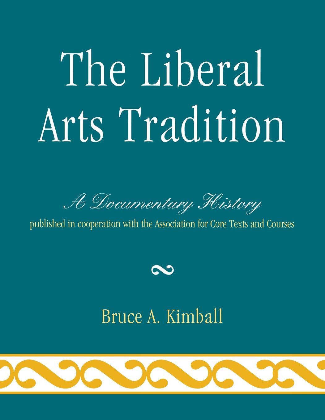 The Liberal Arts Tradition