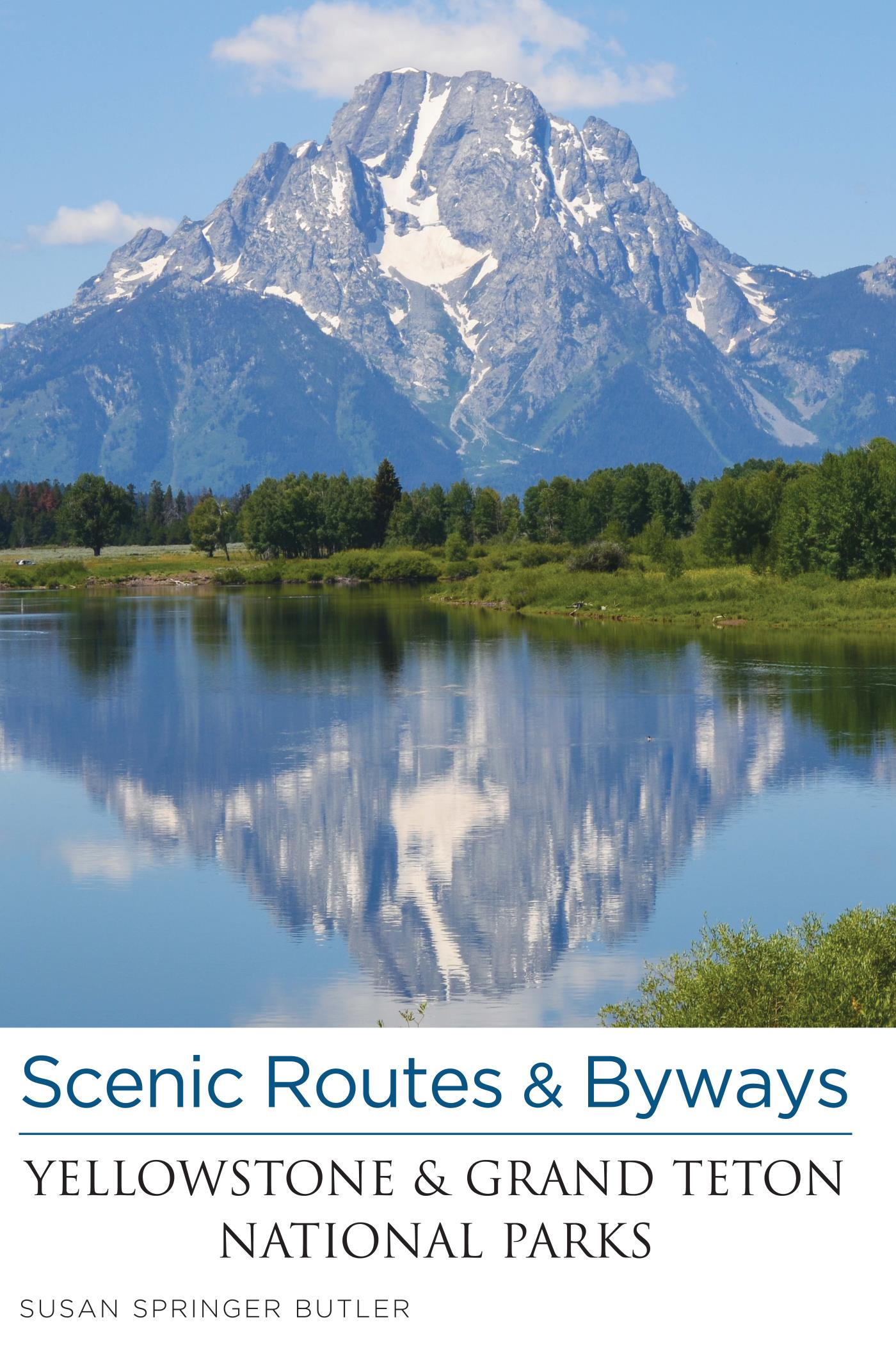 Scenic Routes & Byways Yellowstone & Grand Teton National Parks