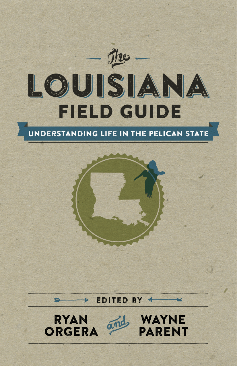 The Louisiana Field Guide