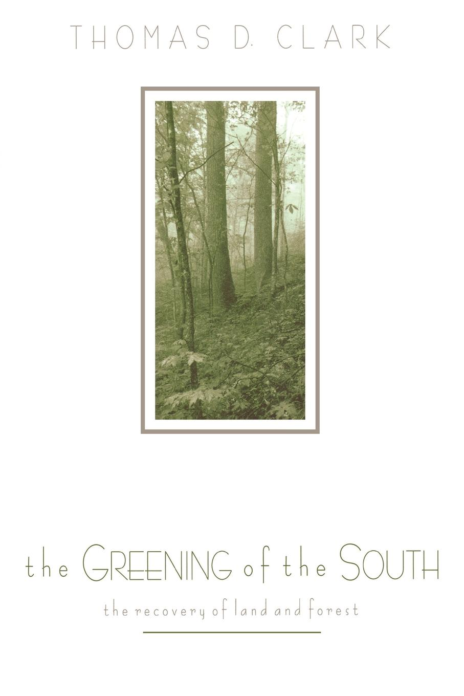 The Greening of the South