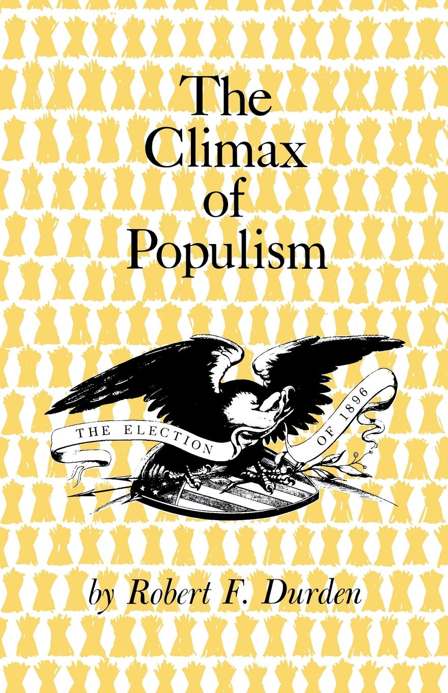 The Climax of Populism