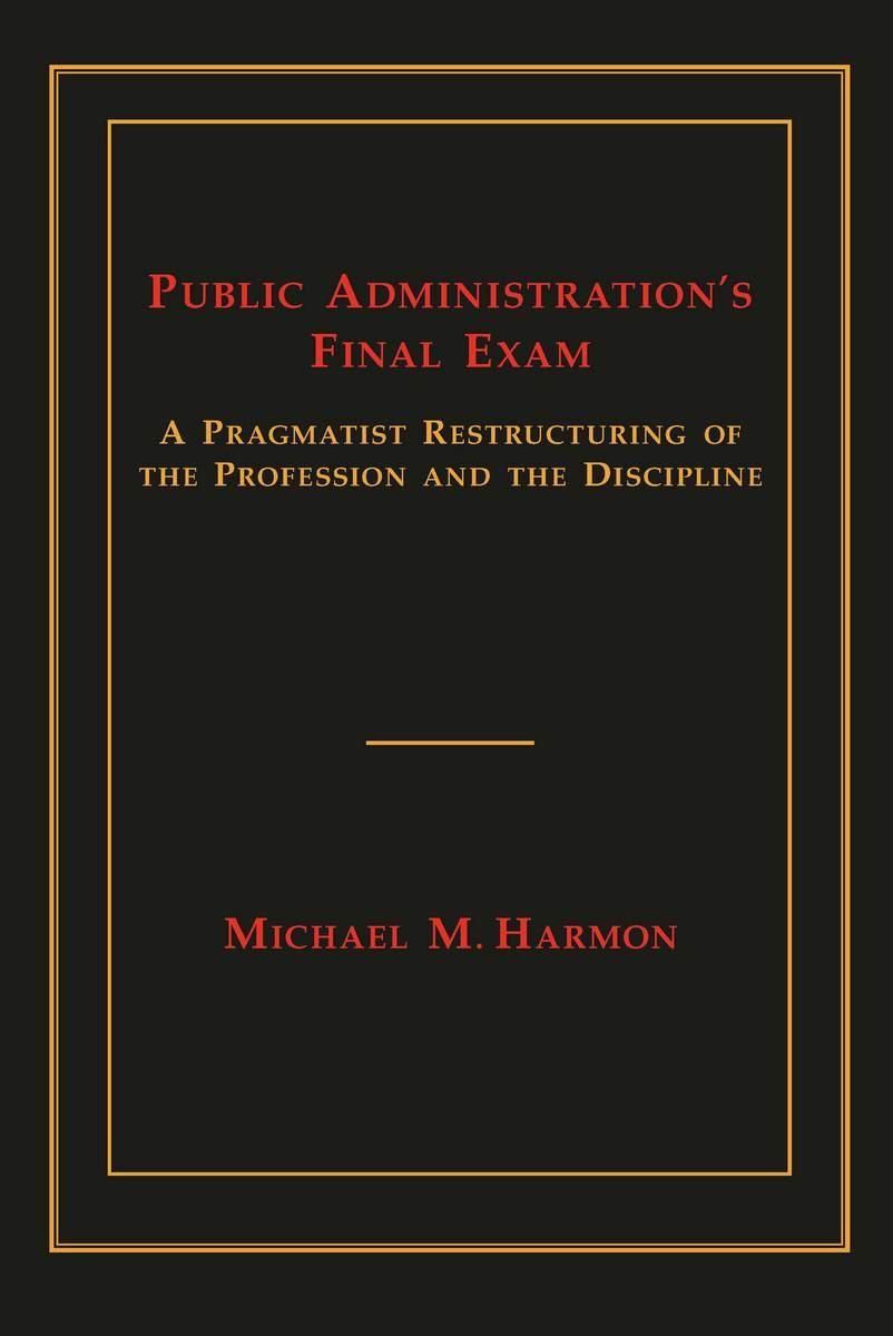 Public Administration's Final Exam