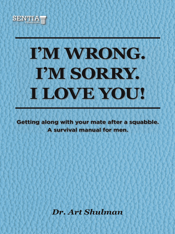 I'm Wrong. I'm Sorry. I Love You.