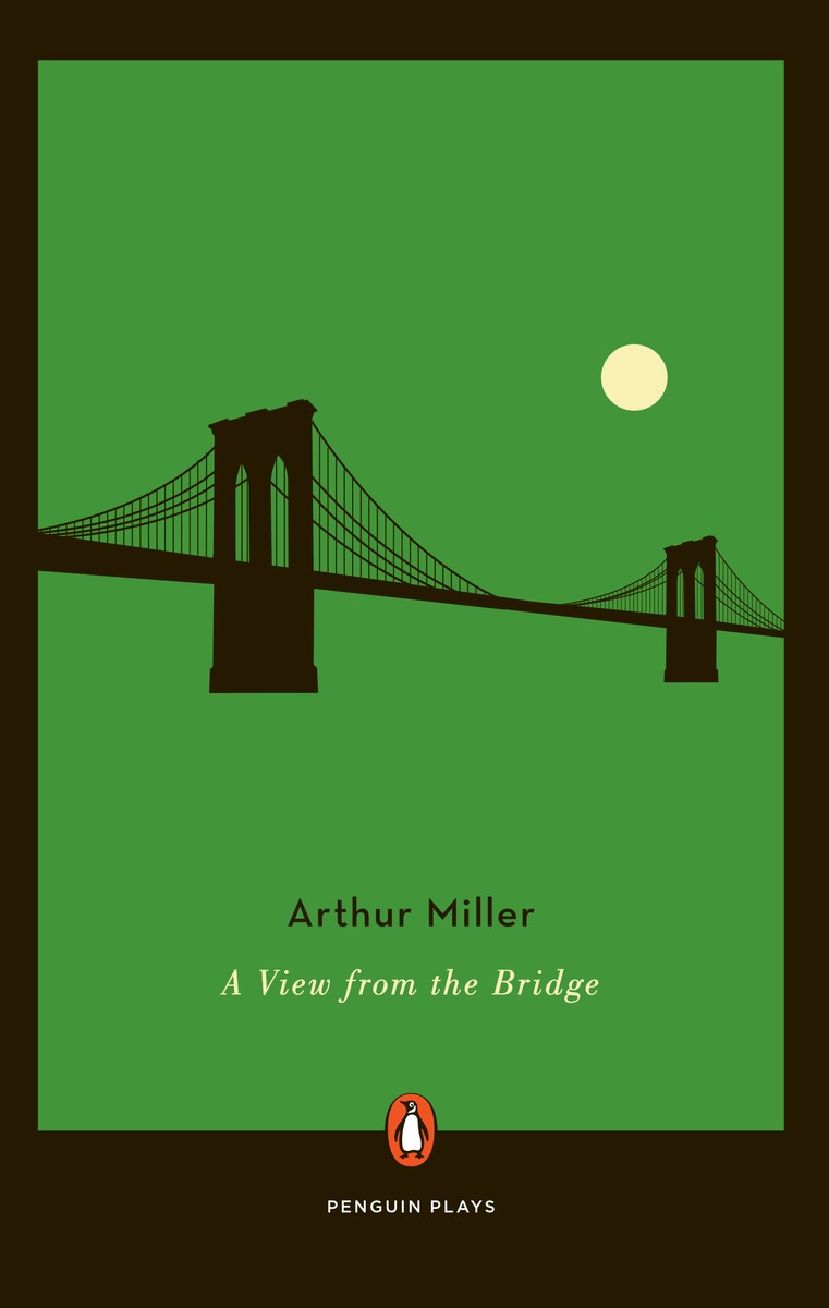 an analysis of a view from a bridge a play by arthur miller Winner of the 2016 tony awards for best revival of a play and best direction of a play: ivo van hove in a view from the a view from the bridge by arthur miller.