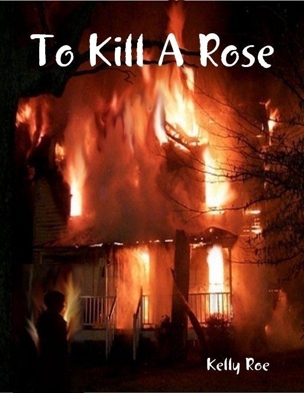 To Kill a Rose