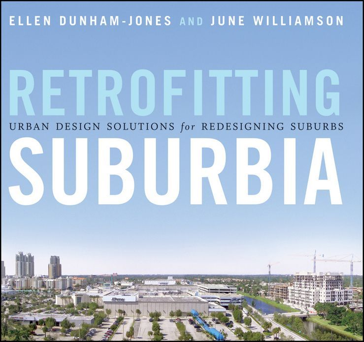 Retrofitting Suburbia, Updated Edition
