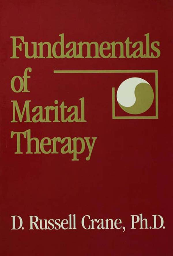 Fundamentals Of Marital Therapy