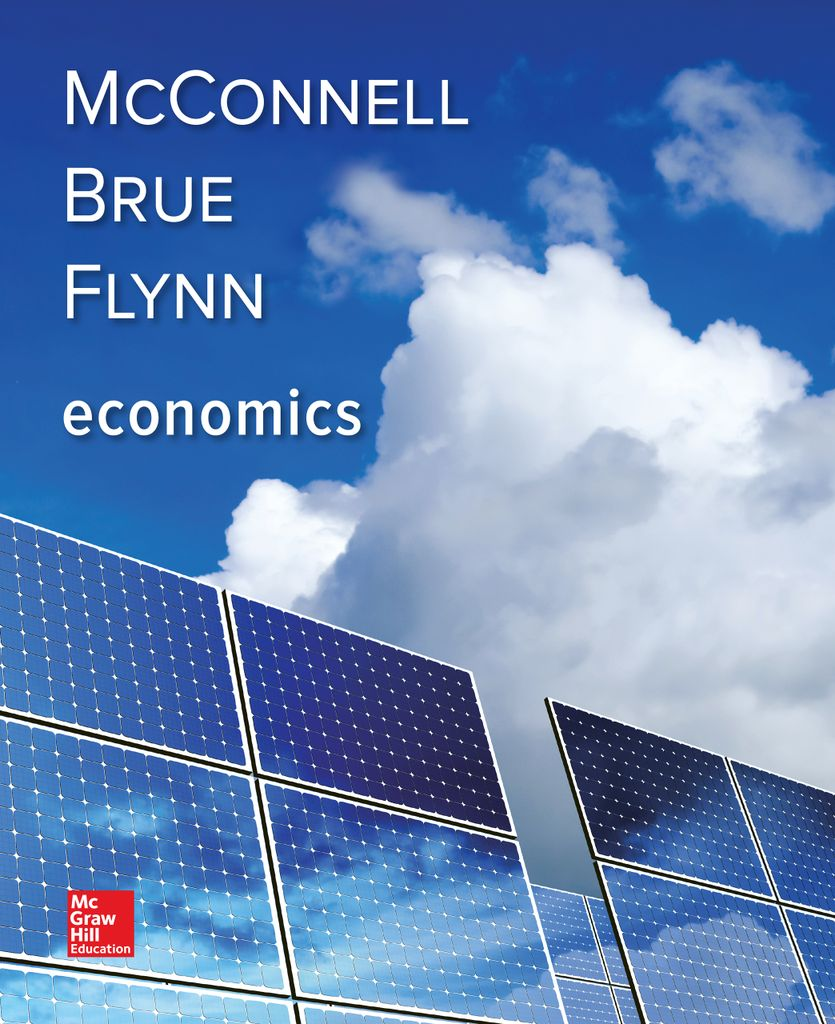 Economics 21st Edition by Campbell McConnell and Stanley Brue