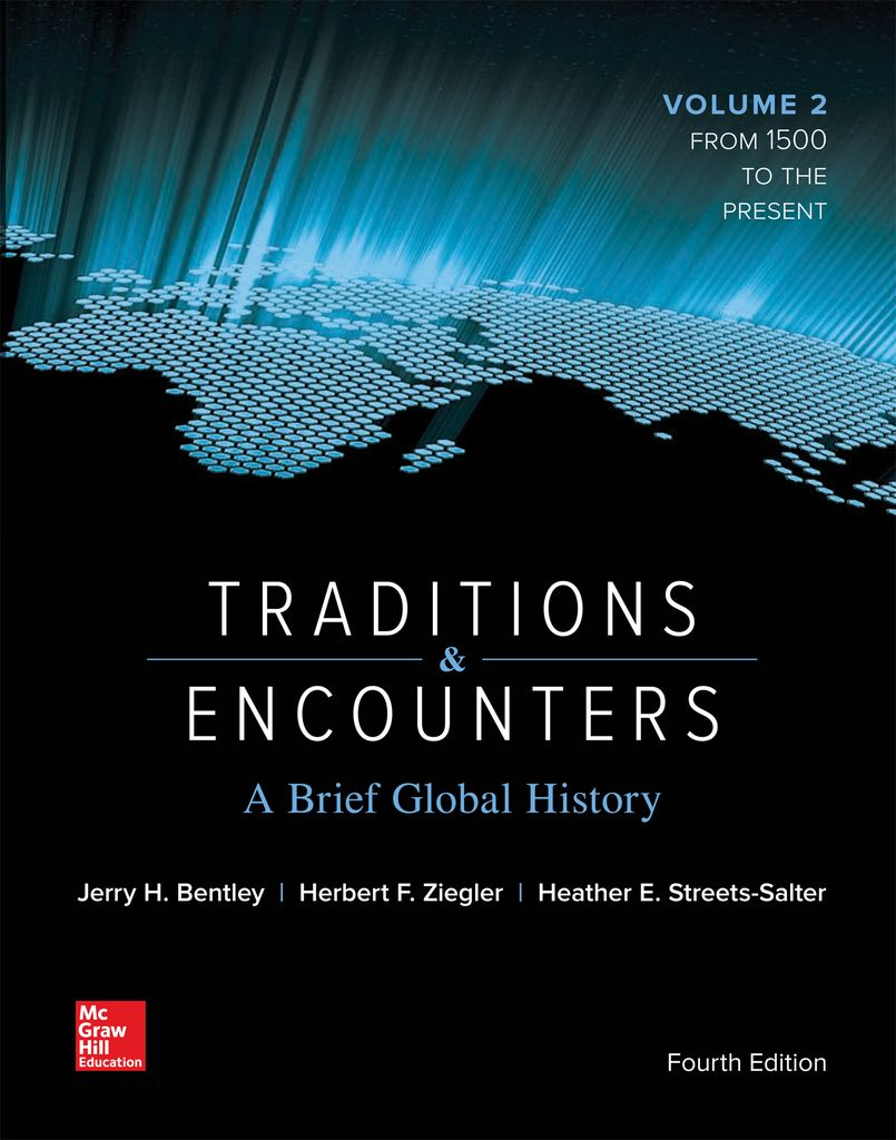 Traditions and Encounters: A Brief Global History Vol 2