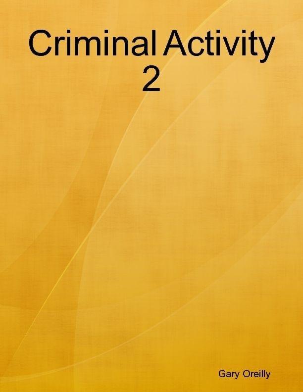 Criminal Activity 2