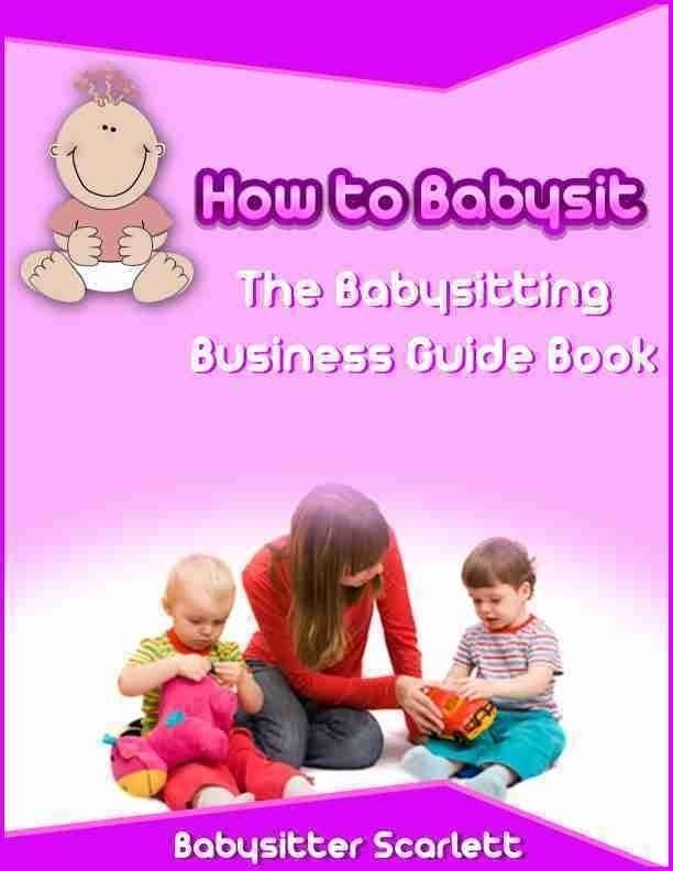 How to Babysit: The Babysitting Business Guide Book