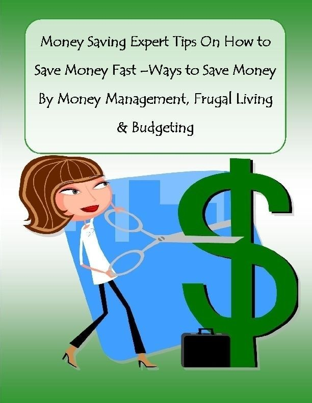 Money Saving Expert Tips On How to Save Money Fast Ways to Save Money By Money Management, Frugal Living & Budgeting