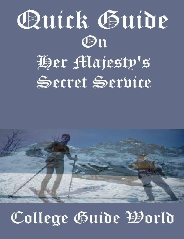 Quick Guide: On Her Majesty's Secret Service