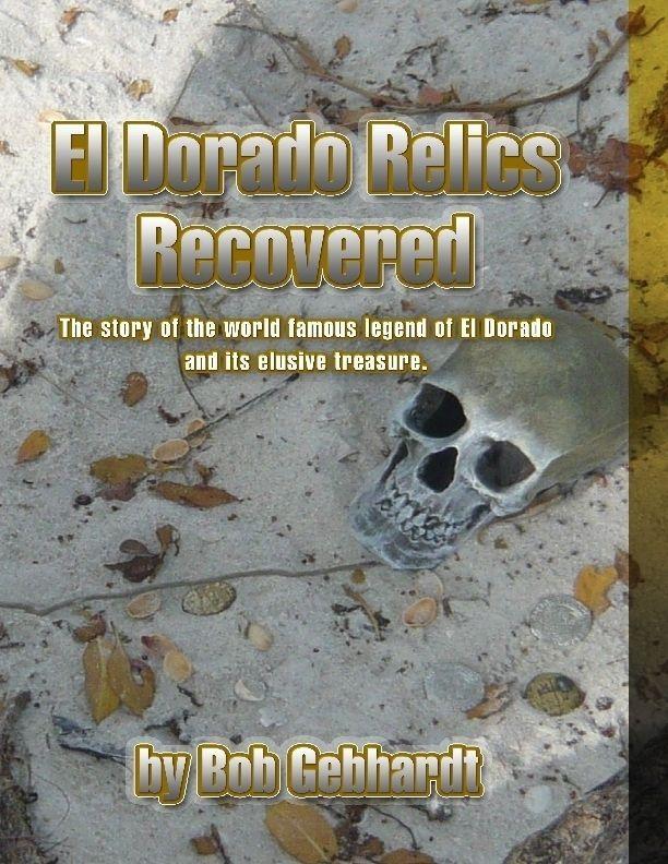 El Dorado Relics Recovered