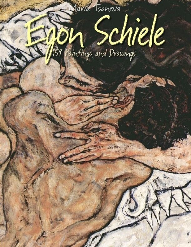 Egon Schiele: 159 Paintings and Drawings