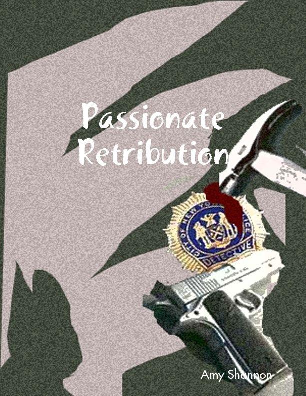 Passionate Retribution