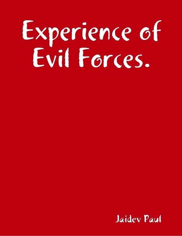 Experience of Evil Forces.