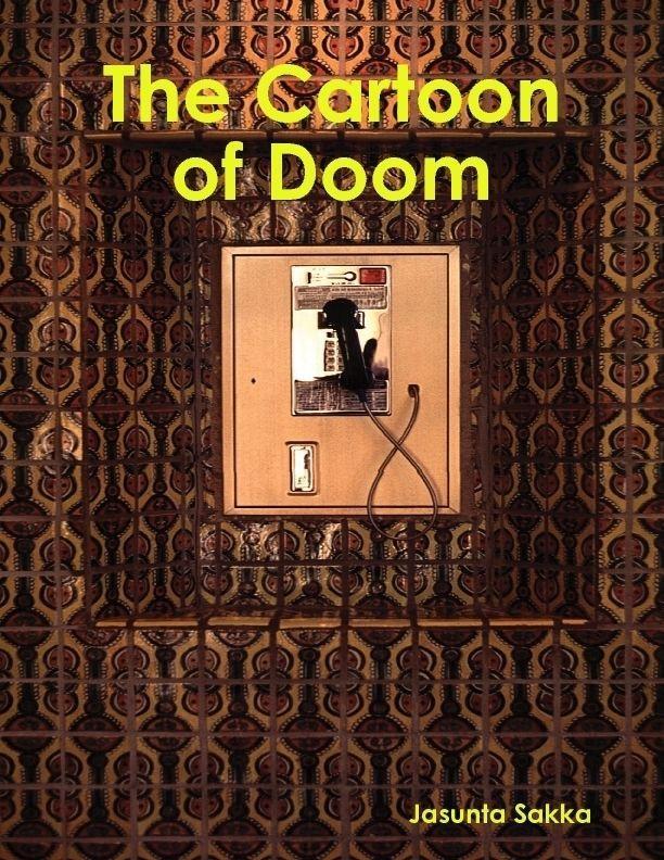 The Cartoon of Doom