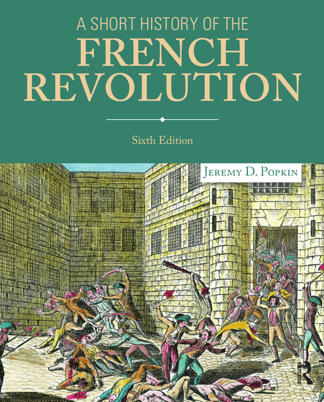 A Short History of the French Revolution (Subscription)