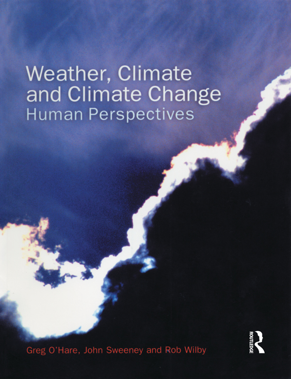 Weather, Climate and Climate Change