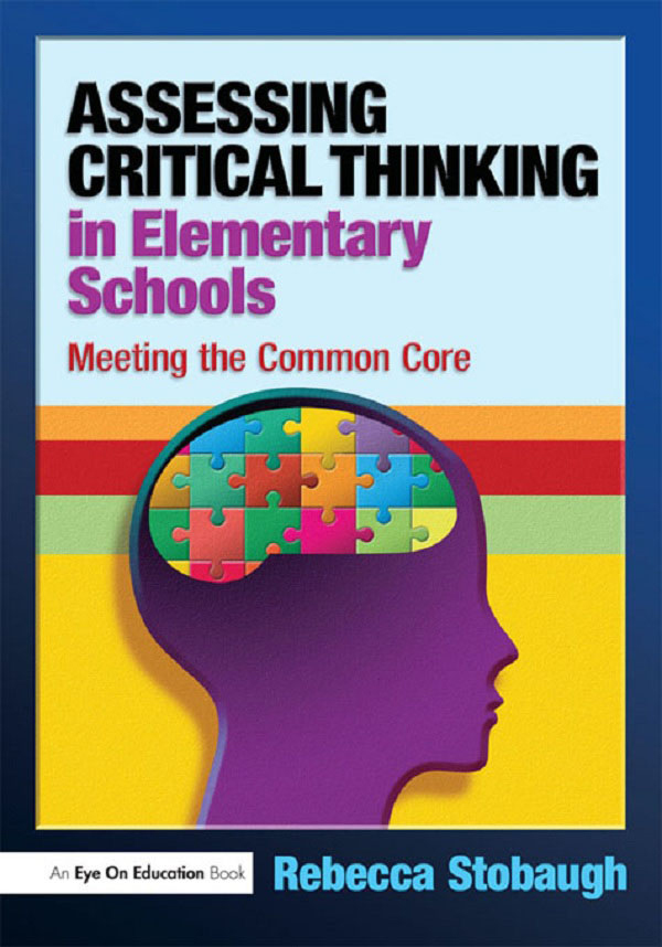assessing critical thinking skills in elementary students Full-text (pdf) | tennessee technological university has been exploring methods of assessing critical thinking skills as part of a performance funding initiative since 2000.