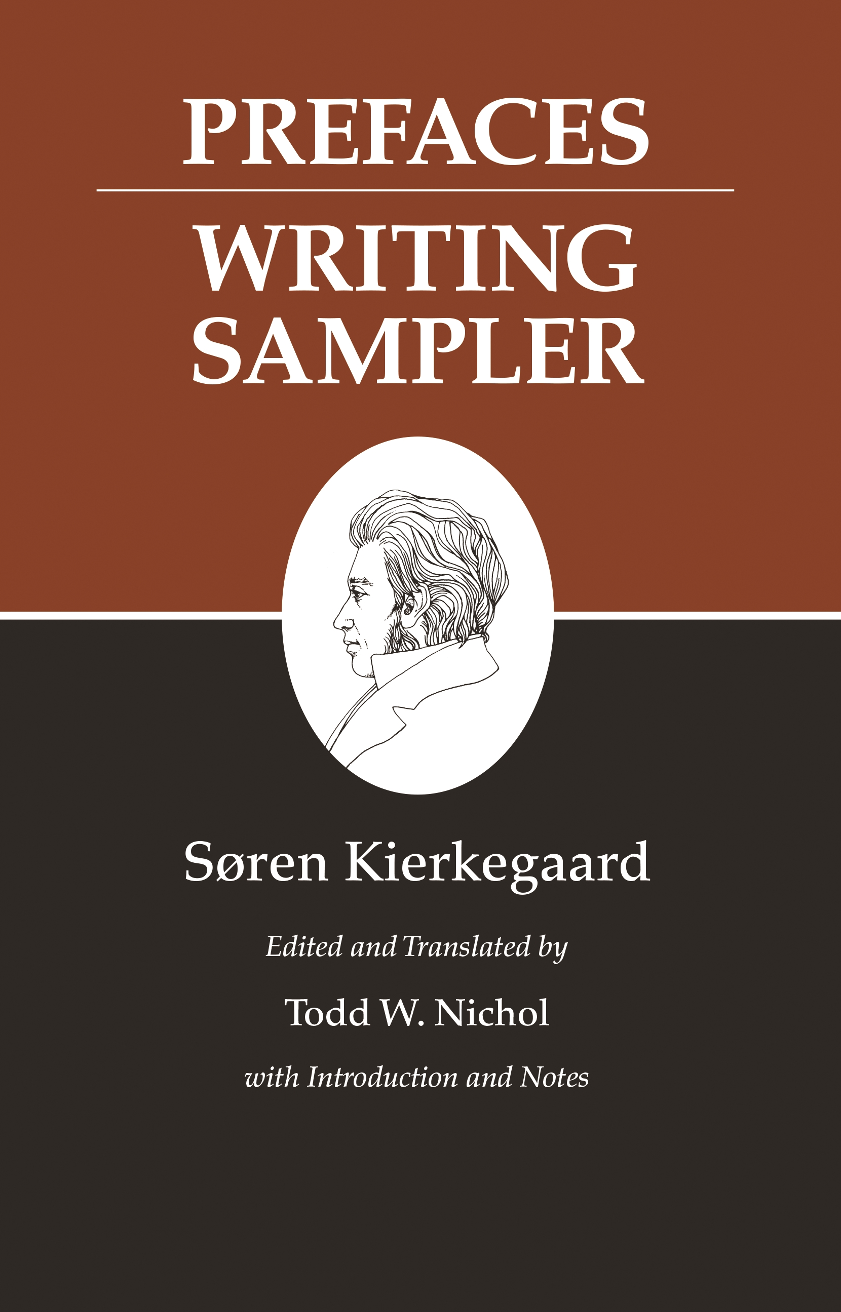 Kierkegaard's Writings, IX, Volume 9: Prefaces: Writing Sampler